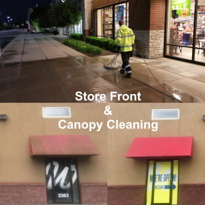 Store Front & Canopy Cleaning